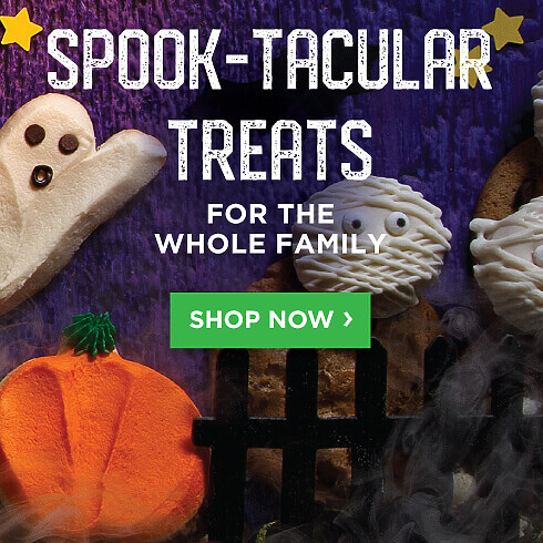 Spooktacular Treats for the whole family. Shop Now.