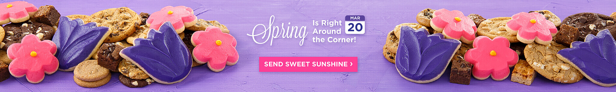 Spring Is Right Around The Corner. Send Sweet Sunshine.