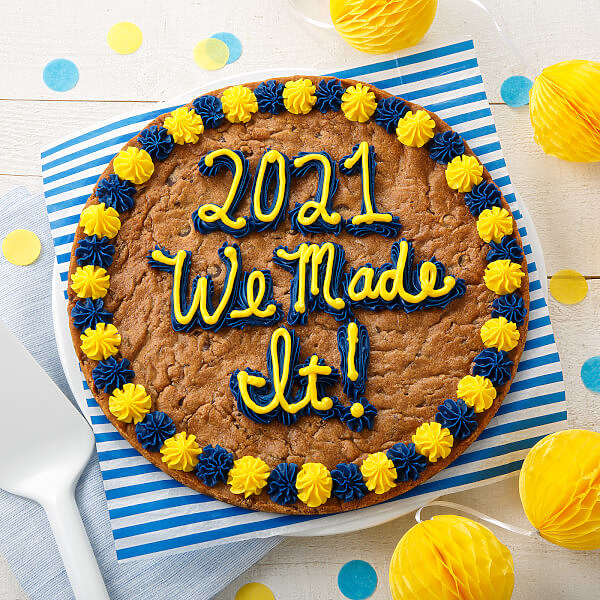 We Made It 2021 Cookie Cake