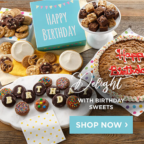 Delight With Birthday Sweets. Shop Now.