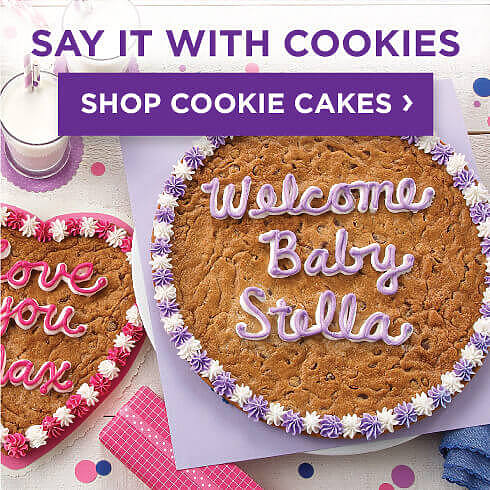 Say It With Cookie Cakes. Shop All Cookie Cakes.